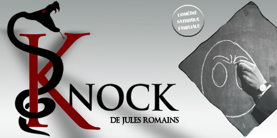 KNOCK de Jules Romains - Theatre du Pave